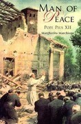Man of Peace: An Abridged Life of Pope Pius XII