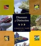 Dinosaurs of Distinction: Dinomite Days