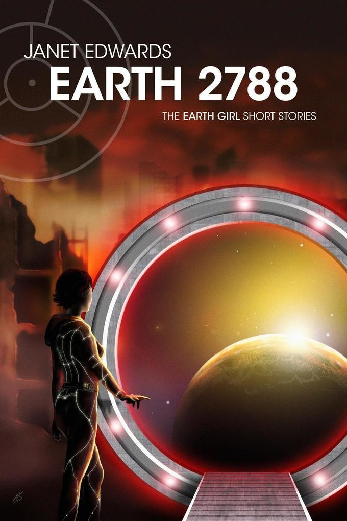 EARTH 2788: The Earth Girl Short Stories als eBook