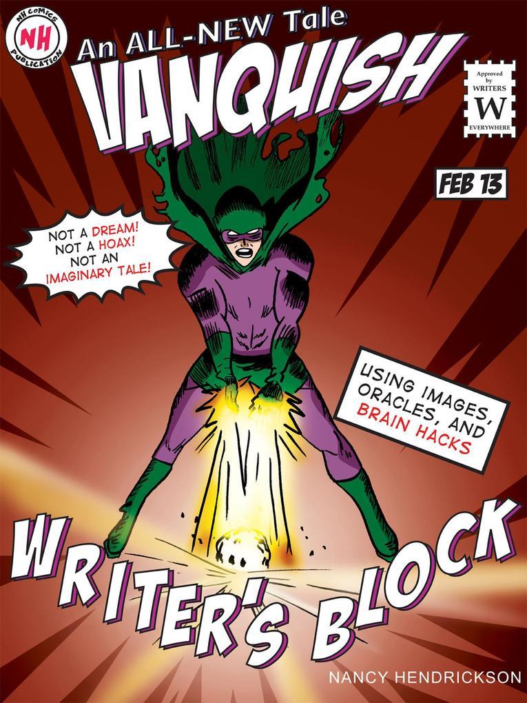 Vanquish Writer´s Block! (Writing Skills, #2) a...