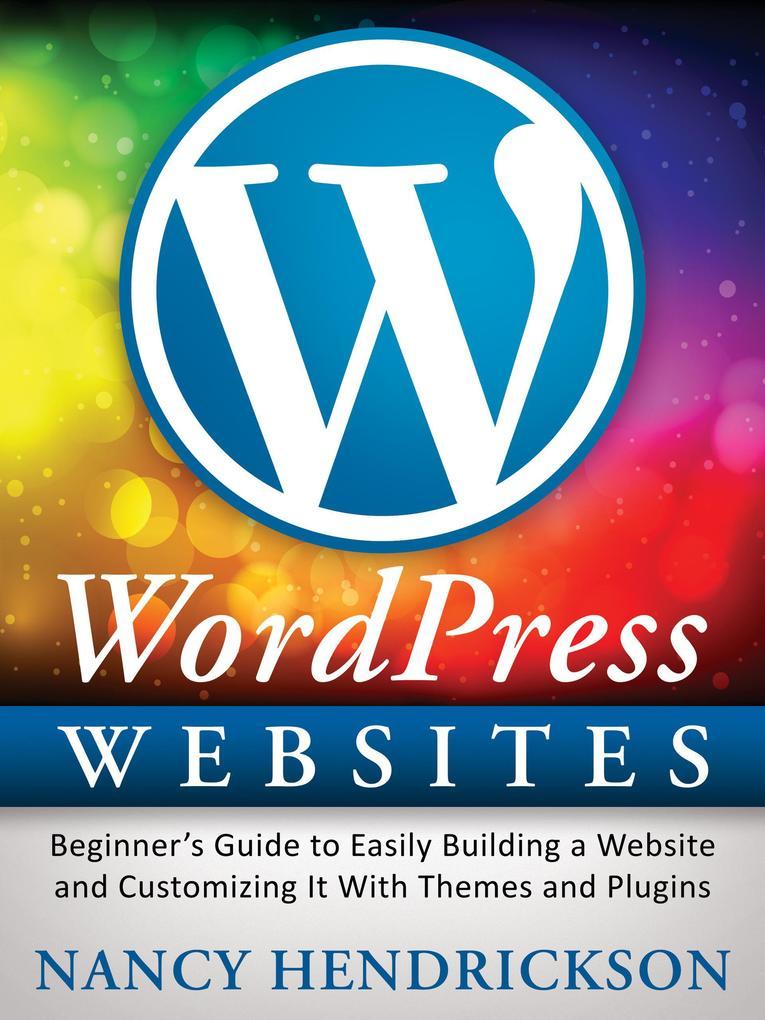 WordPress Websites: Beginner´s Guide to Easily ...