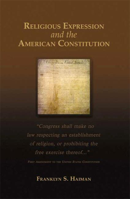 Religious Expression and the American Constitution als Taschenbuch