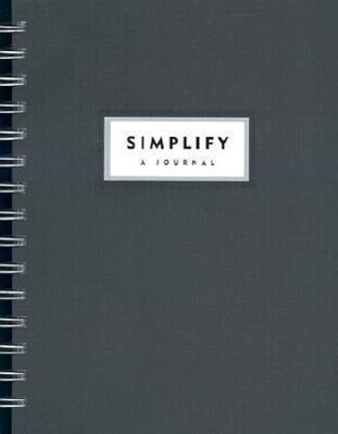 Simplify: A Workbook to Help You Regain Control of Your Life als Taschenbuch