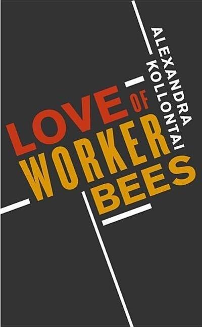Love of Worker Bees als Taschenbuch