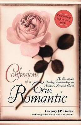 Confessions of a True Romantic: The Secrets of a Sizzling Relationship from America's Romance Coach als Taschenbuch