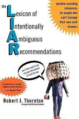 The Lexicon of Intentionally Ambiguous Recommendations (L.I.A.R.) als Taschenbuch