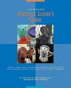 Colorado Antique Lover's Guide