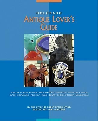 Colorado Antique Lover's Guide als Taschenbuch