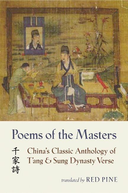 Poems of the Masters: China's Classic Anthology of T'Ang and Sung Dynasty Verse als Taschenbuch