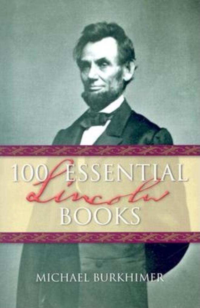100 Essential Lincoln Books als Taschenbuch