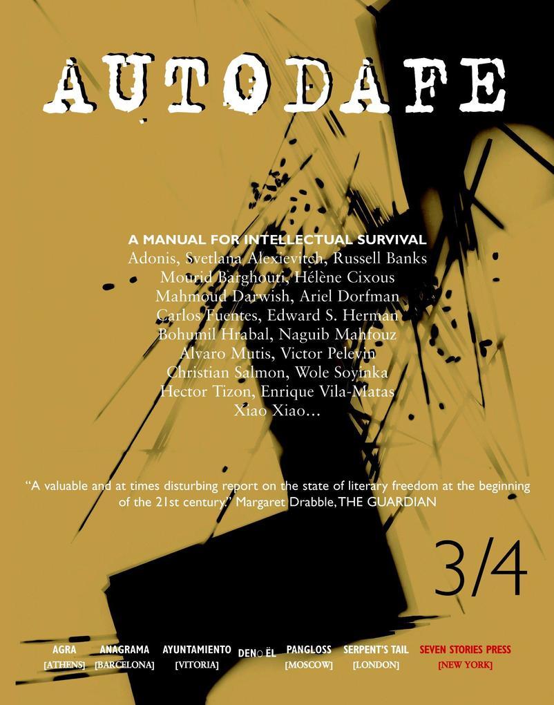 Autodafe 3/4: The Journal of the International Parliament of Writers als Taschenbuch