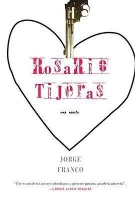Rosario Tijeras: Una Novela als Taschenbuch