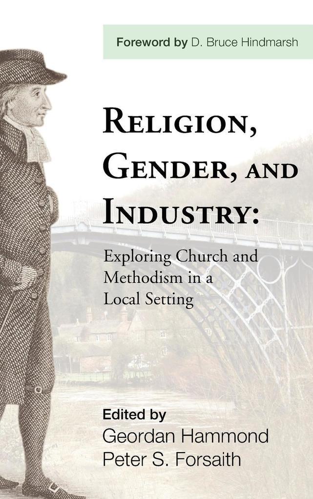 Religion, Gender, and Industry als Buch von