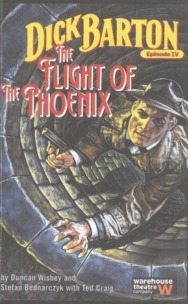 Dick Barton, Episode IV: The Flight of the Phoenix als Taschenbuch