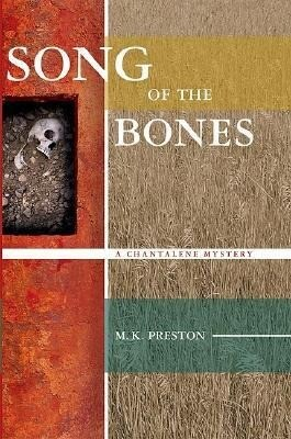 Song of the Bones: A Chantalene Mystery als Buch