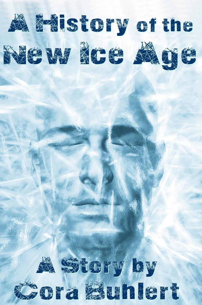 A History of the New Ice Age als eBook