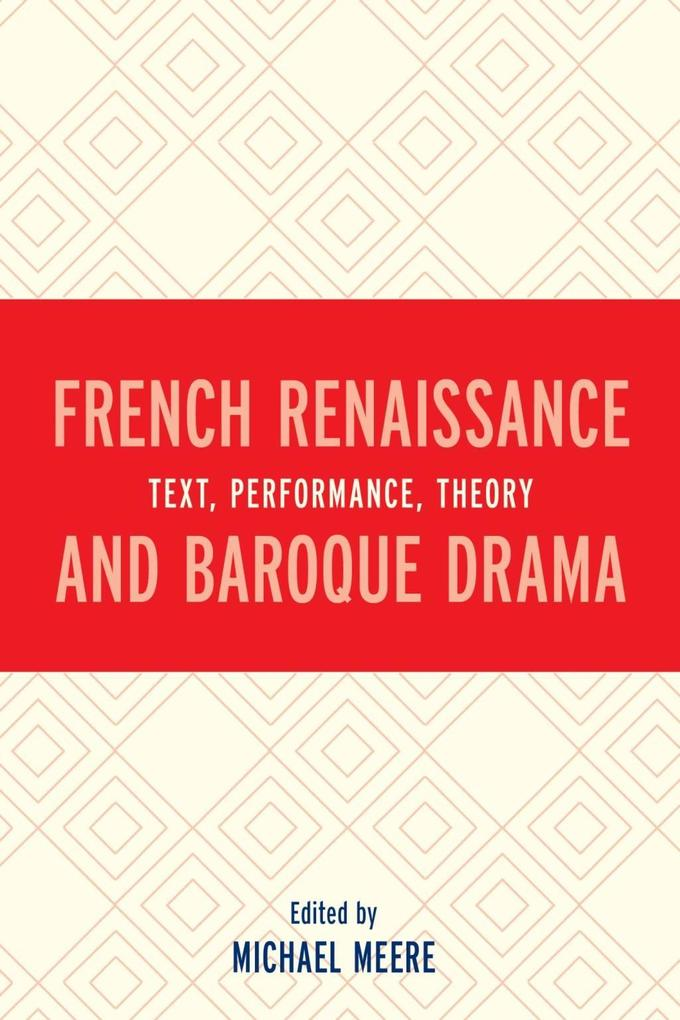 French Renaissance and Baroque Drama als eBook ...