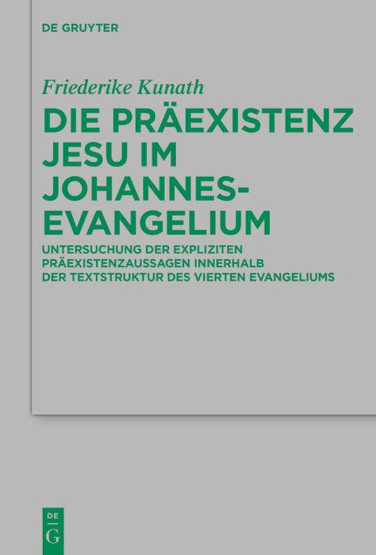 Die Präexistenz Jesu im Johannesevangelium als Buch