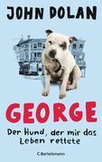 George - Der Hund, der mir das Leben rettete