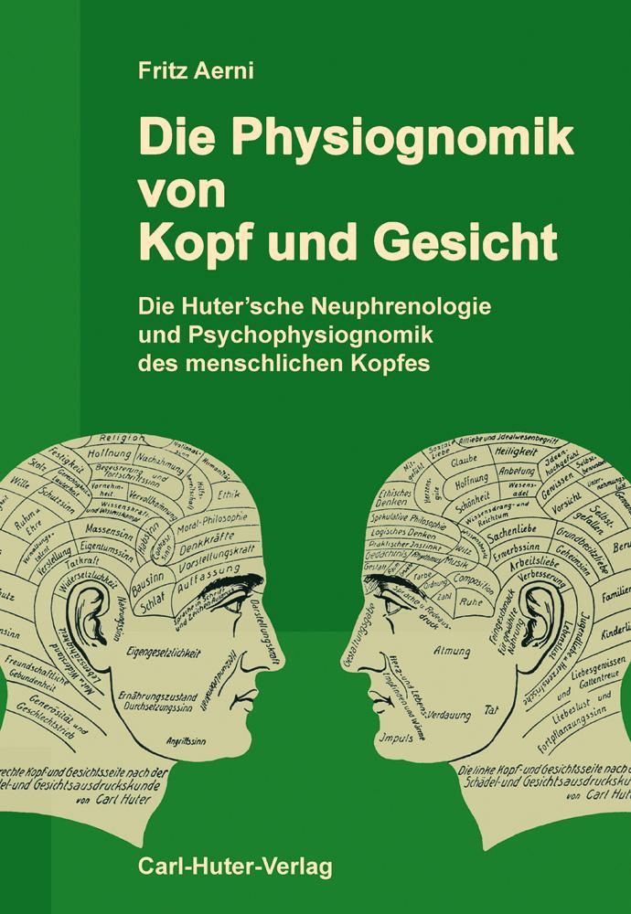Die Physiognomik von Kopf und Gesicht als Buch
