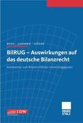 BilRUG - Auswirkungen auf das deutsche Bilanzrecht