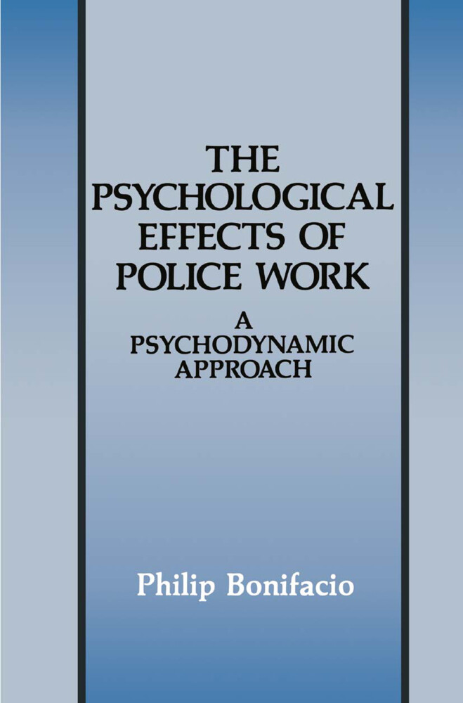 The Psychological Effects of Police Work als Buch