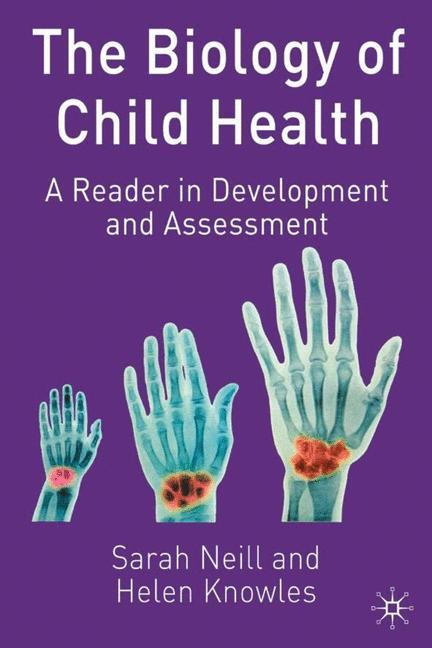 The Biology of Child Health als Buch