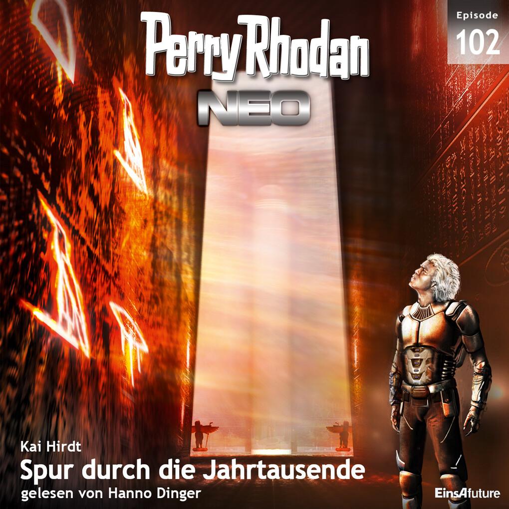 Perry Rhodan Neo 102: Spur durch die Jahrtausen...