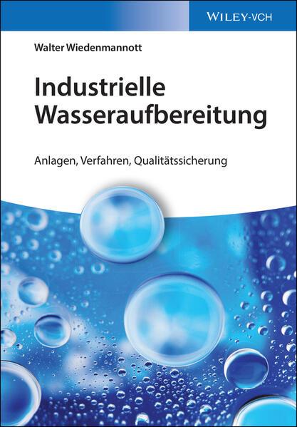 Industrielle Wasseraufbereitung als Buch von Wa...