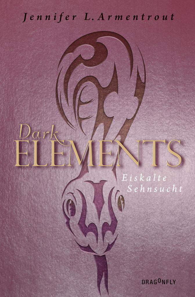 Dark Elements 2 - Eiskalte Sehnsucht als eBook