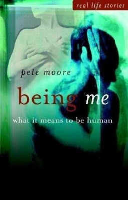 Being Me: What It Means to Be Human als Buch