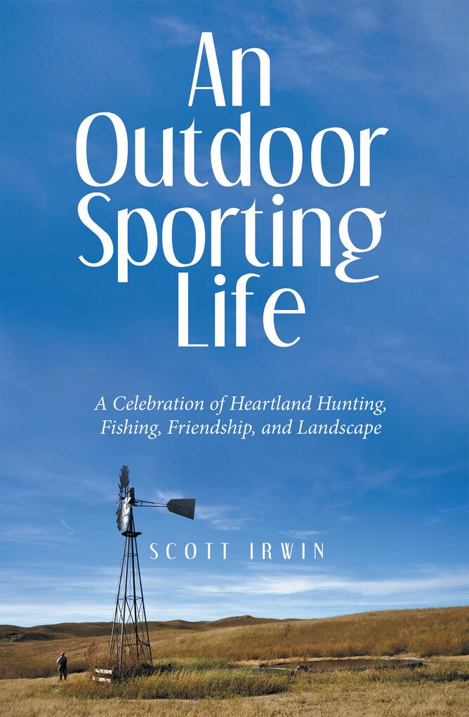 An Outdoor Sporting Life als eBook Download von...