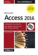 Access 2016 - Das Handbuch (Für Access 2007 bis 2016)