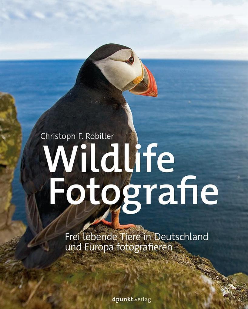 Wildlife-Fotografie als Buch von Christoph F. R...