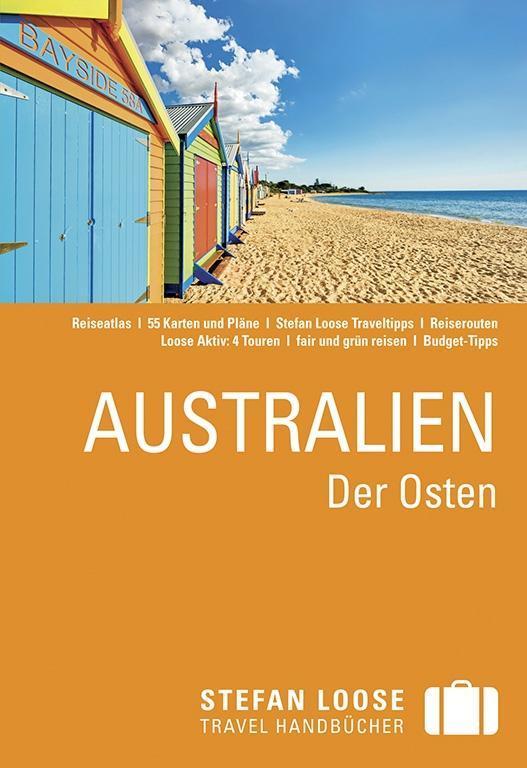 Stefan Loose Reiseführer Australien, Der Osten ...