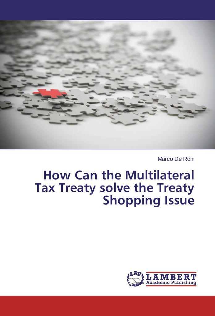 How Can the Multilateral Tax Treaty solve the T...