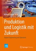 Produktion und Logistik mit Zukunft