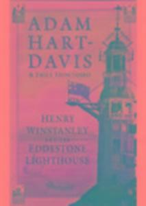 Henry Winstanley and the Eddystone Lighthouse als Buch