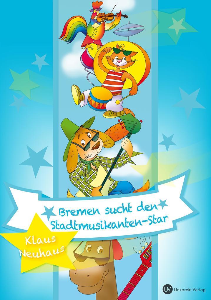 Bremen sucht den Stadtmusikanten-Star als eBook