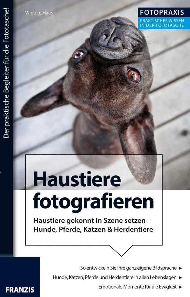 Foto Praxis Haustiere fotografieren als eBook D...