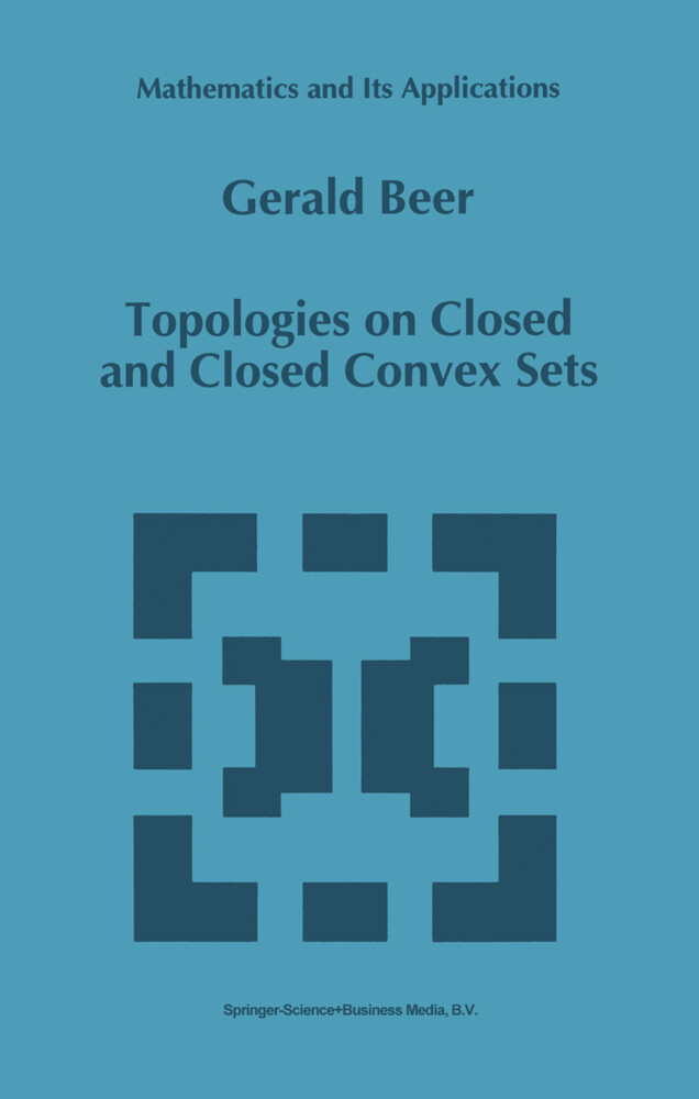 Topologies on Closed and Closed Convex Sets als Buch
