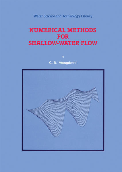 Numerical Methods for Shallow-Water Flow als Buch