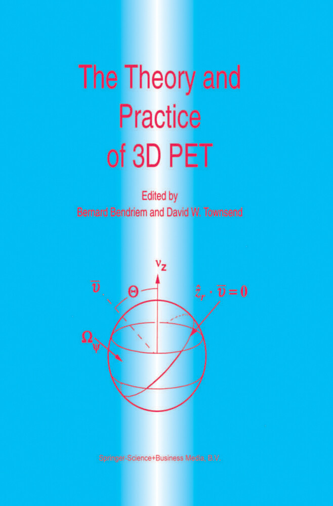 The Theory and Practice of 3D PET als Buch