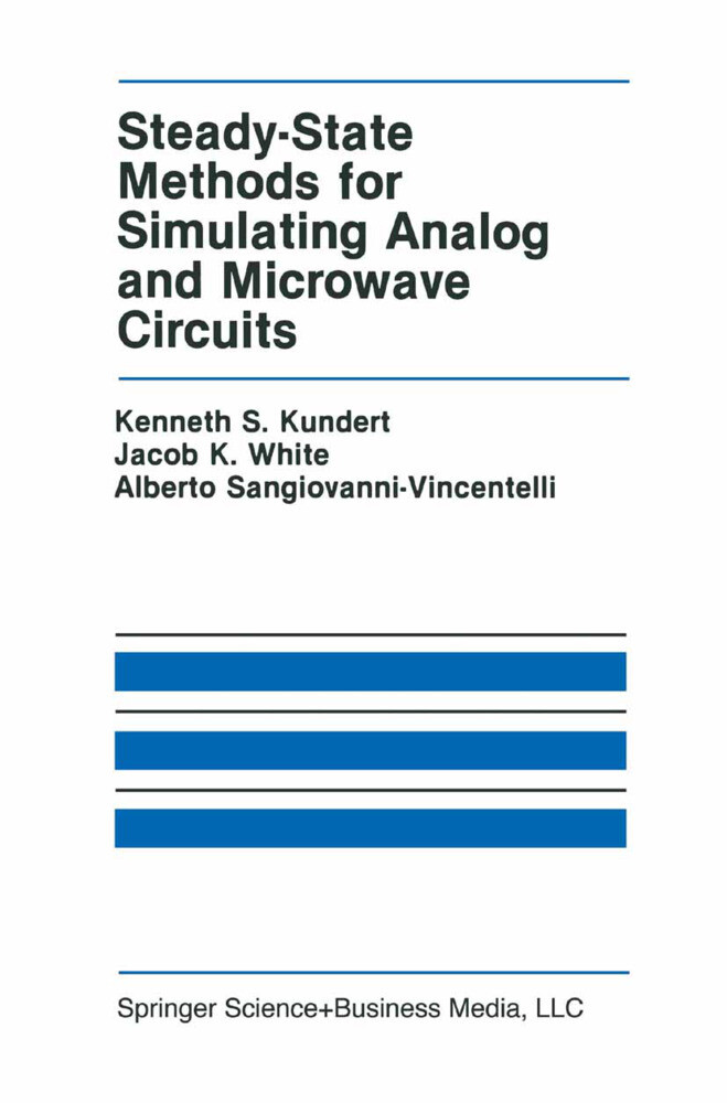 Steady-State Methods for Simulating Analog and Microwave Circuits als Buch