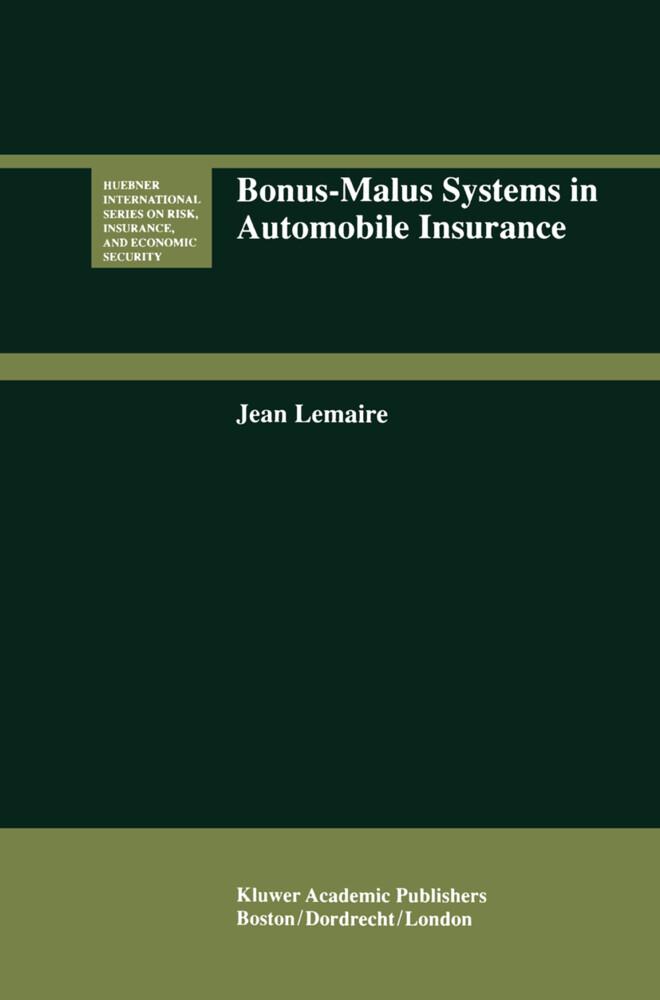 Bonus-Malus Systems in Automobile Insurance als Buch