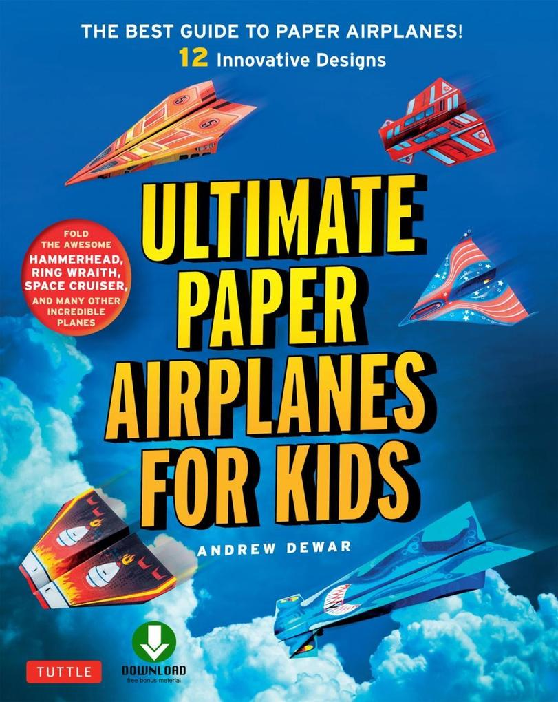 Ultimate Paper Airplanes for Kids als eBook Dow...