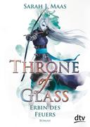 Throne of Glass 3 - Erbin des Feuers