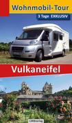 Wohnmobil-Tour - 3 Tage EXKLUSIV Vulkaneifel