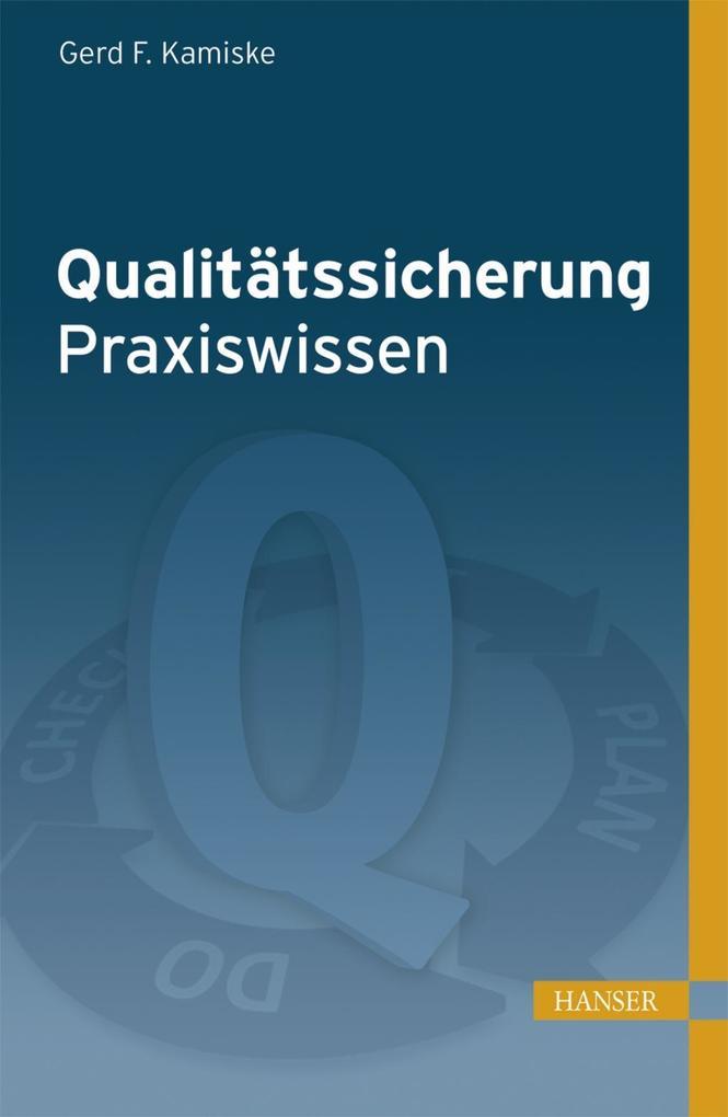 Qualitätssicherung - Praxiswissen als eBook Dow...
