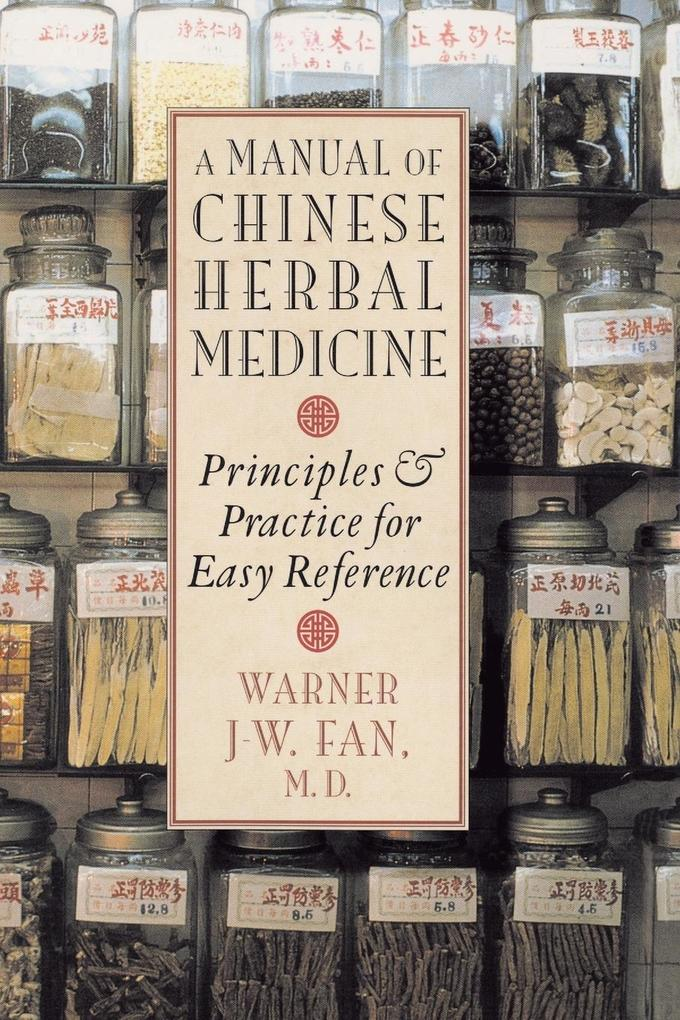 Manual of Chinese Herbal Medicine als Taschenbuch